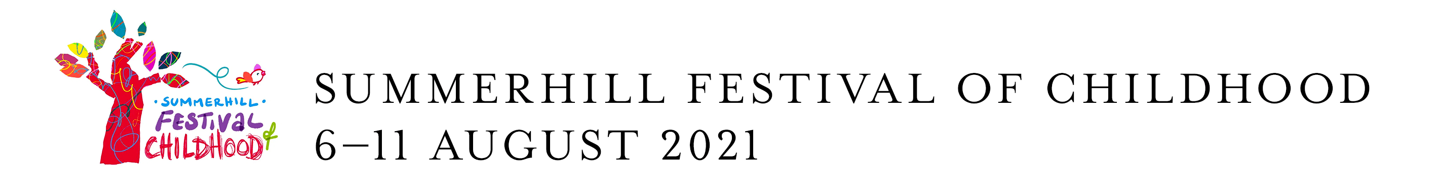 Summerhill Festival of Childhood - 6-11 August 2021