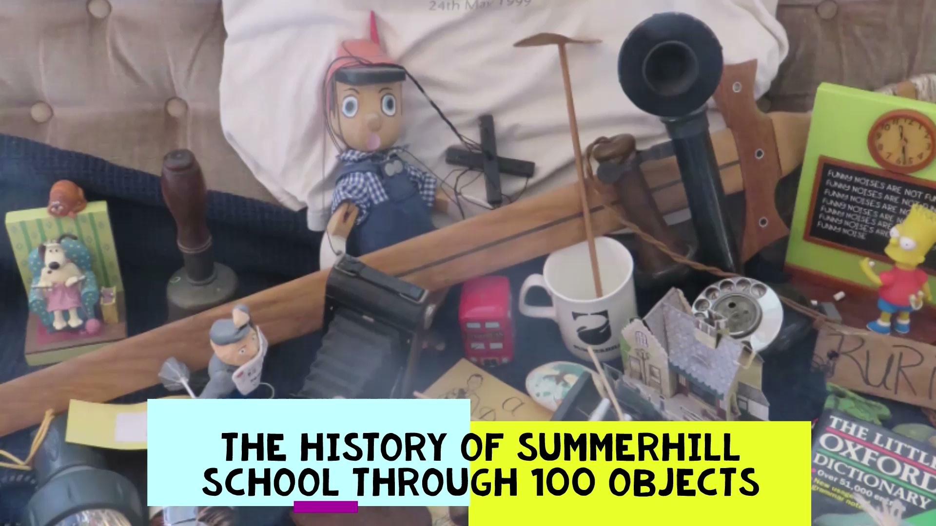 The History of Summerhill Through 100 Objects